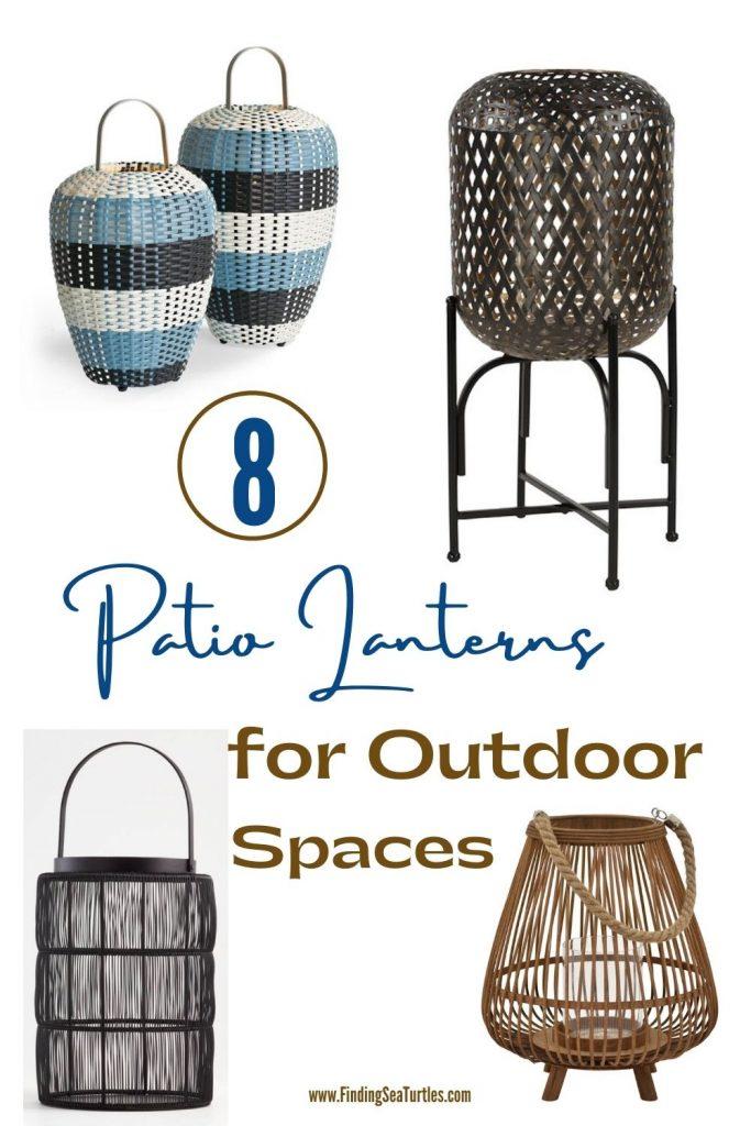 8 Patio Lanterns for Outdoor Spaces #Lanterns #RattanLanterns #Patio #Porch #Deck #OutdoorLights #beachlanterns #CoastalLanterns #CoastalLights #SummerHouse #BeachHouse #CoastalLiving