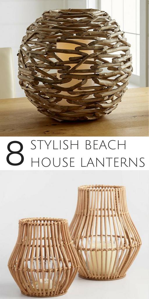 8 Beach Worthy Lanterns to Illuminate your Coastal Home #beachhouse #beachdecor #accents #beachvibe