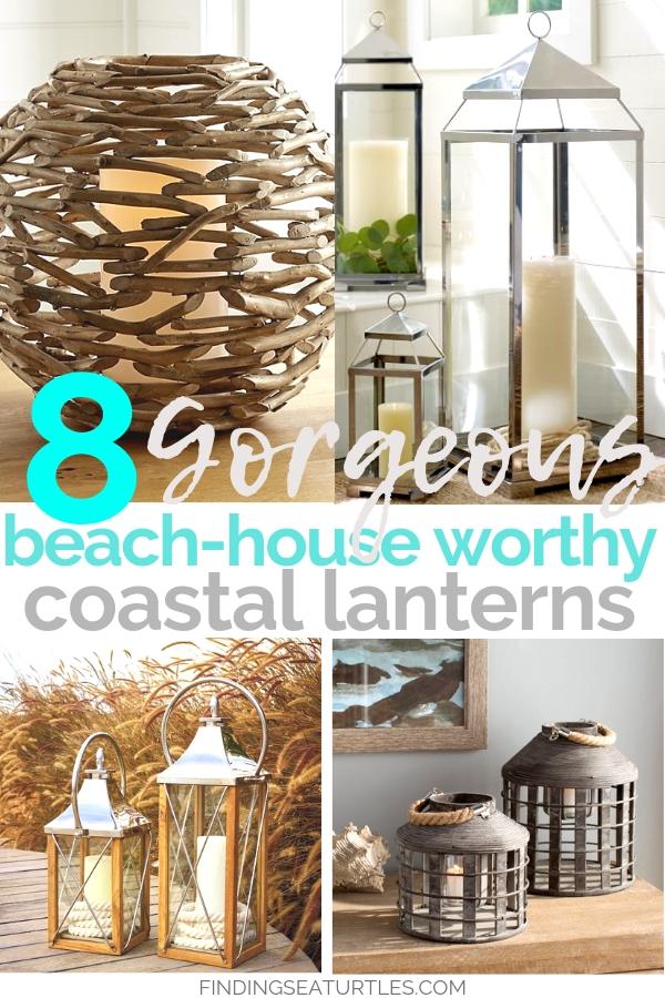 8 Coastal Lanterns For Your Beach House #beachhouse #beachdecor #accents #beachvibe