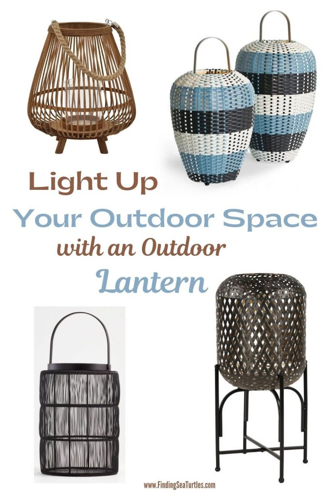 Light Up Your Outdoor Space with an Outdoor Lantern #Lanterns #RattanLanterns #Patio #Porch #Deck #OutdoorLights #beachlanterns #CoastalLanterns #CoastalLights #SummerHouse #BeachHouse #CoastalLiving