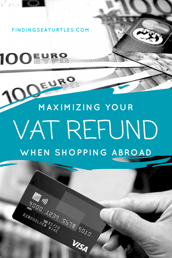 Maximizing Your Vat Refund When Shopping Abroad #VAT #EuropeTravel #TravelHacks #Shopping #SaveMoney