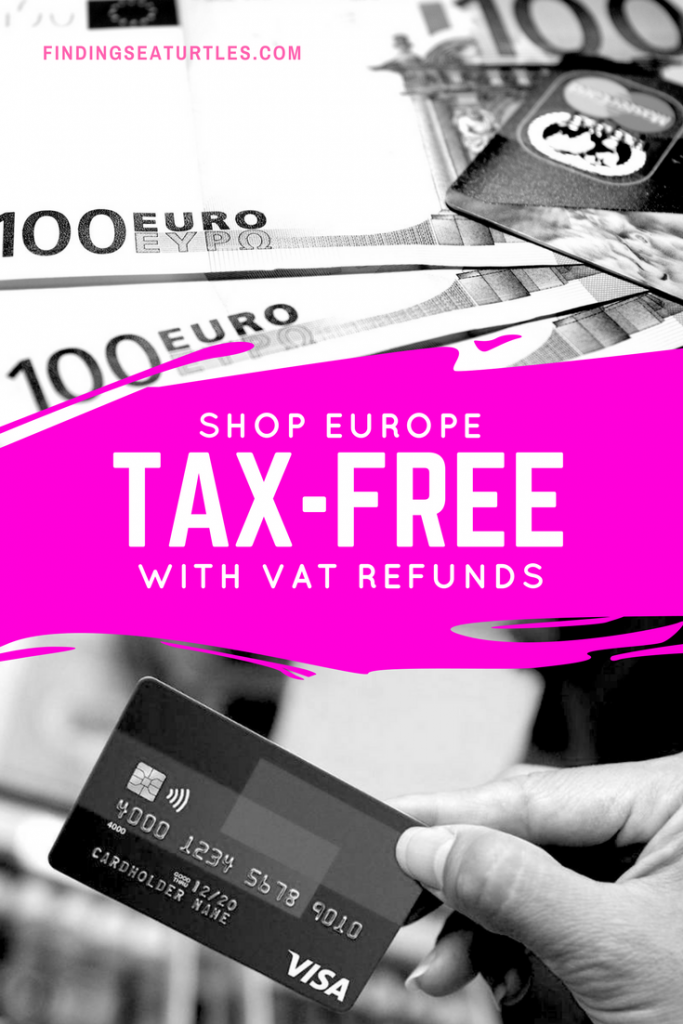 12 Ways to Maximize Your Value Added Tax Refund When Shopping Overseas #VAT #EuropeTravel #TravelHacks #Shopping #SaveMoney