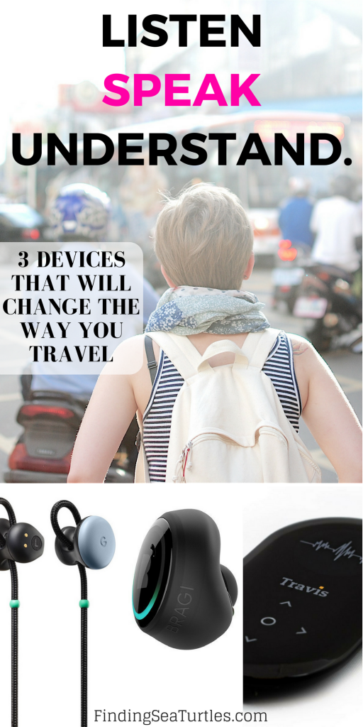 3 Ingenious Devices that Help You Translate Foreign Languages While Traveling #translate #foreignlanguage #travelgadgets