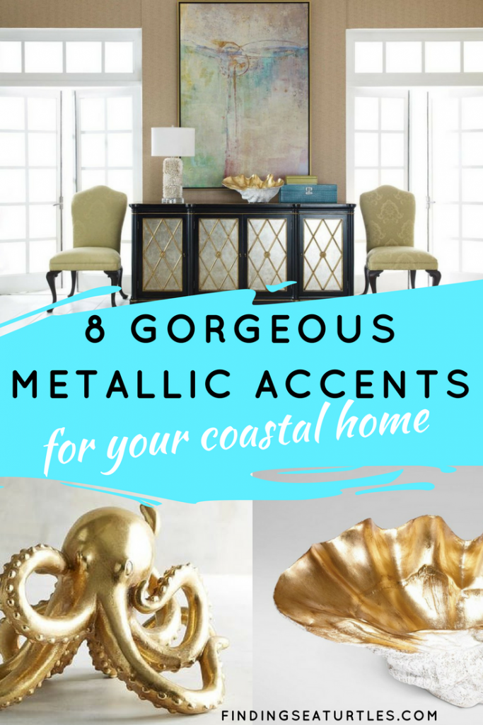 8 Gorgeous Metallic Accents For Your Coastal Home