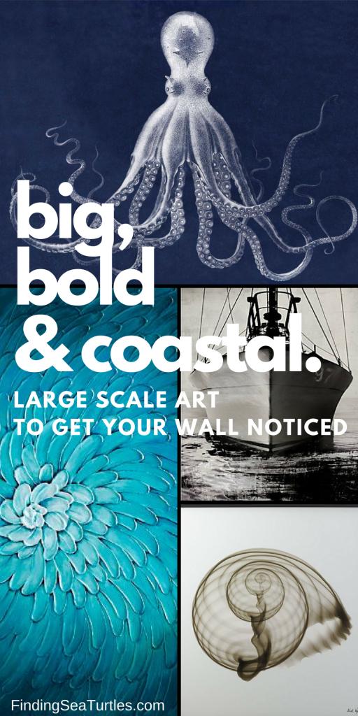 16 Big Bold Art Pieces to Get Your Wall Noticed #bigart #coastaldecor #coastalhome #homedecor #wallart