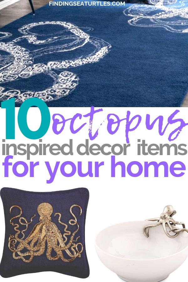 10 Cool Octopus Accessories for your Coastal Home #octopus #coastalhome #coastaldecor #sealife