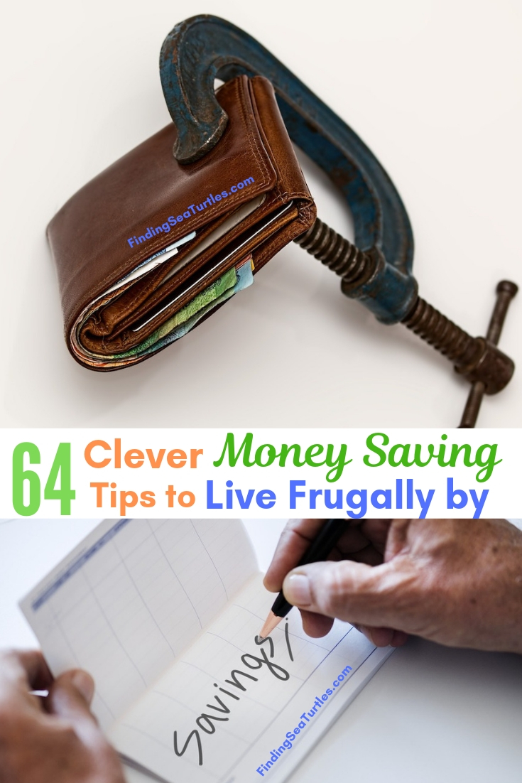 64 Clever Money Saving Tips To Live Frugally By #Frugal #SaveMoney #FrugalLiving #Budget #MoneySaving #Saver #MoneySavingTips