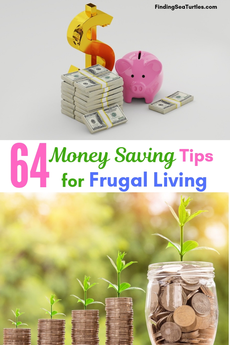 64 Money Saving Tips For Frugal Living #Frugal #SaveMoney #FrugalLiving #Budget #MoneySaving #Saver #MoneySavingTips #Thrifty #FamilyBudget