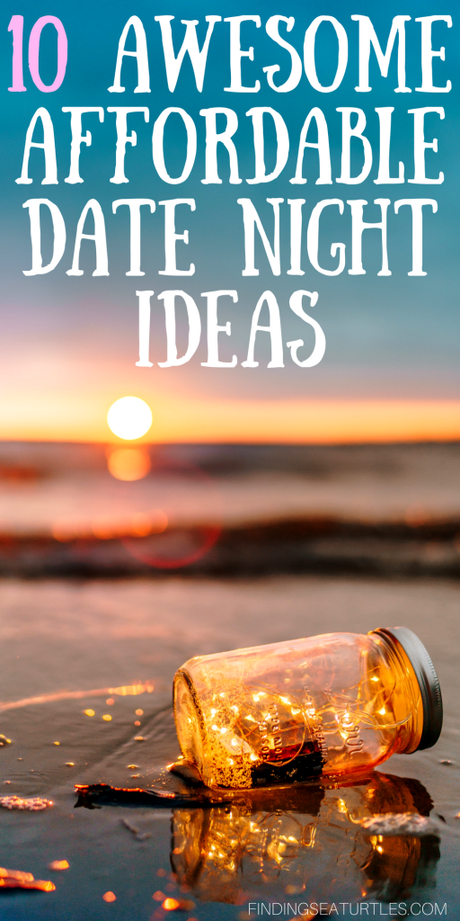 10 Amazing and Affordable Date Night Fun Ideas #cheapdates #affordablefun #datenight #datenightideas #frugaldating