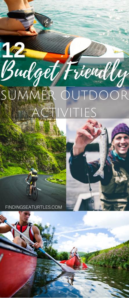 12 Budget Friendly Outdoor Summer Activities #OutdoorSummerActivities #SummerFun #LLBean #BudgetFriendly #OutdoorAdventures