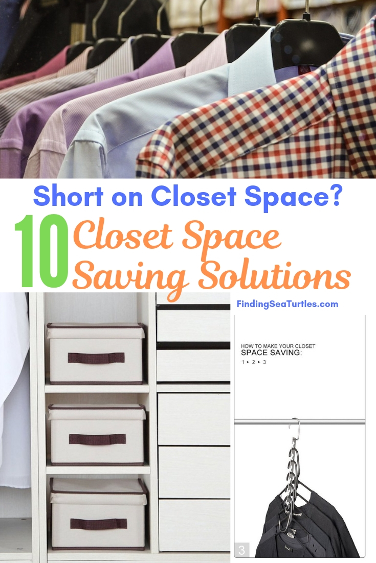 Short On Closet Space 10 Closet Space Saving Solutions #Organize #Organization #OrganizedCloset #OrganizeClothes #Closet #ClosetStorage #Storage #SaveTime #SaveMoney