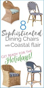 Holiday Dining Chairs with Coastal Flair: Serena & Lily Collection #SerenaLily #CoastalDecor #CoastalHome #BeachHouse