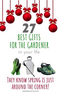 27 Best Gifts for Gardeners #Gifts #Gardening #GardeningGifts #GardenersGifts #GardenGear #GardenEssentials #Garden