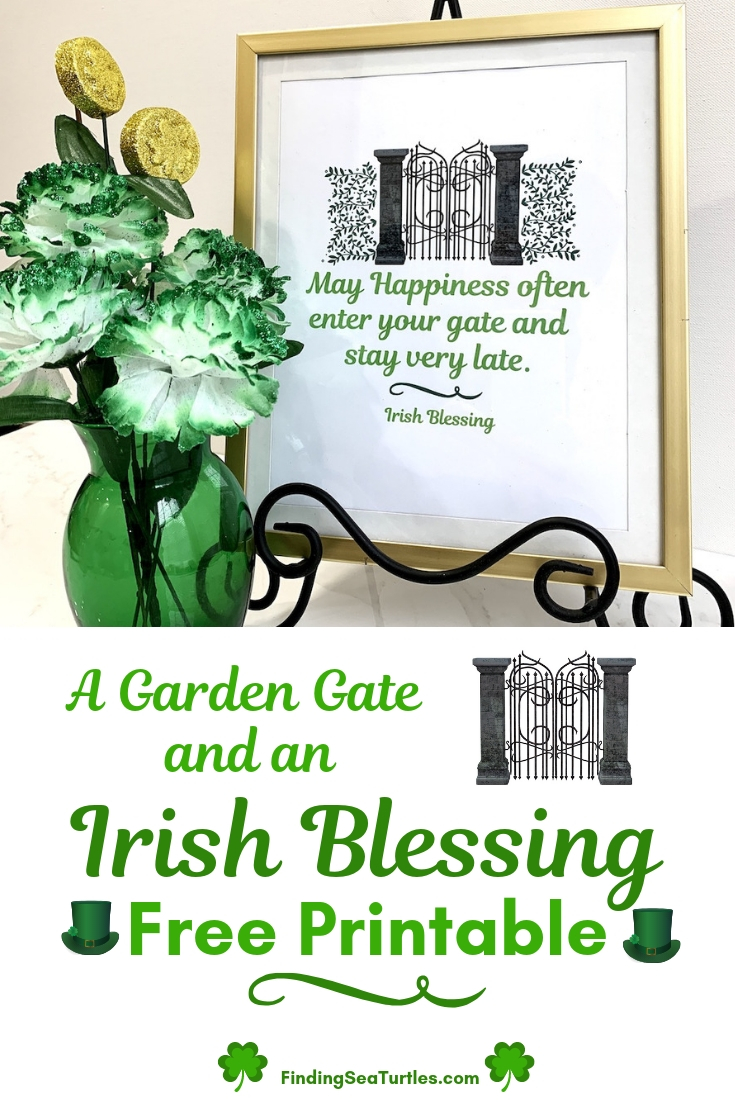 A Gate And An Irish Blessing Free Printable #DIY #Affordable #SimpleDecor #QuickAndEasy #BudgetFriendly #StPatrick #StPatricksDay #StPatricksDecor #FreePrintable #IrishBlessing #WallArt #FreeWallArt