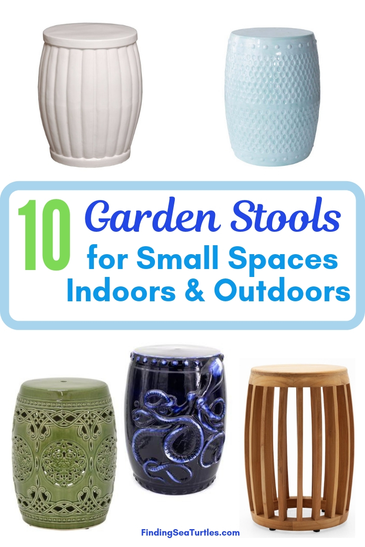 10 Garden Stools For Small Spaces Indoors Outdoors #SmallSpaces #SmallSpaceLiving #Garden #Patio #Porch #Deck #GardenStool #GardenSeating #OutdoorStool #PatioSeating #PorchSeating