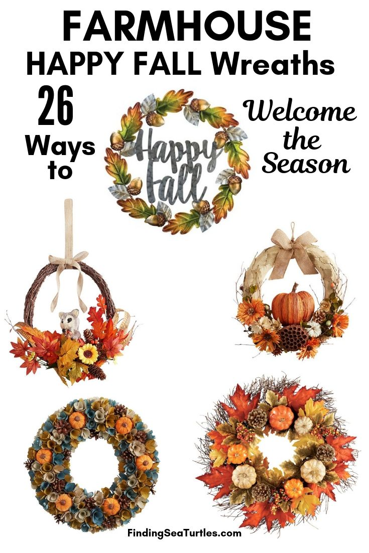 FARMHOUSE HAPPY FALL Wreaths 26 Ways To Welcome The Season #Farmhouse #FarmhouseDecor #FarmhouseWreaths #RusticWreaths #CountryLiving #FallWreaths #AutumnWreaths
