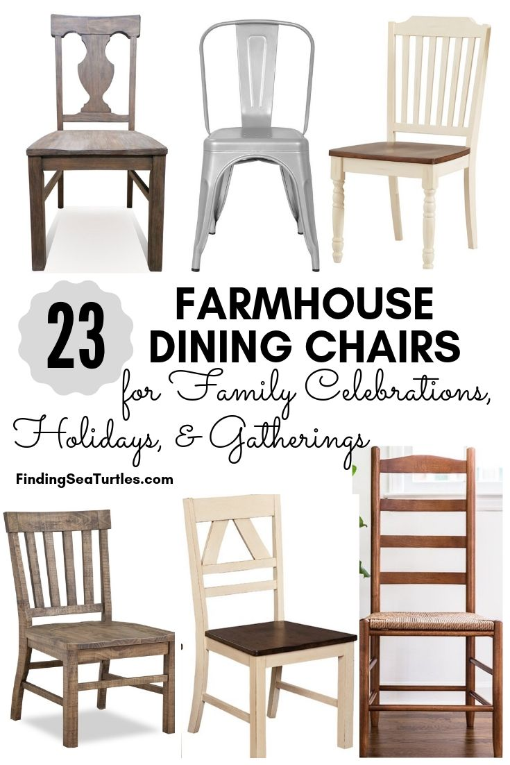 23 Farmhouse Dining Chairs For Family Celebrations, Holidays, And Gatherings #Farmhouse #Chairs #FarmhouseChairs #RusticDecor #CountryDecor #FarmhouseDecor #VintageInspired #DiningChairs #FamilyDinners #FamilyMeals #FamilyTime