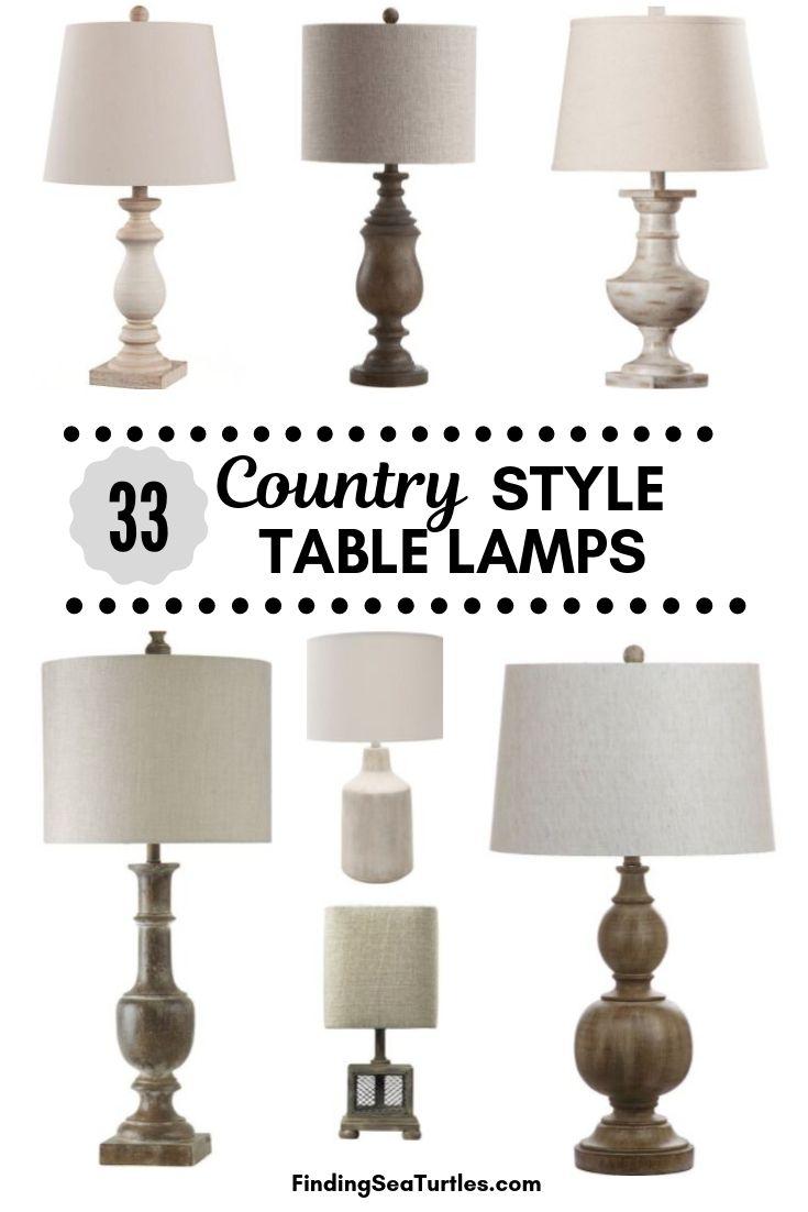 33 Country Style TABLE LAMPS #Farmhouse #FarmhouseTableLamps #FarmhouseLighting #RusticDecor #CountryDecor #FarmhouseDecor