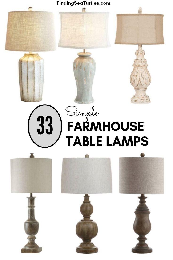 33 Simple FARMHOUSE TABLE LAMPS #Farmhouse #FarmhouseTableLamps #FarmhouseLighting #RusticDecor #CountryDecor #FarmhouseDecor