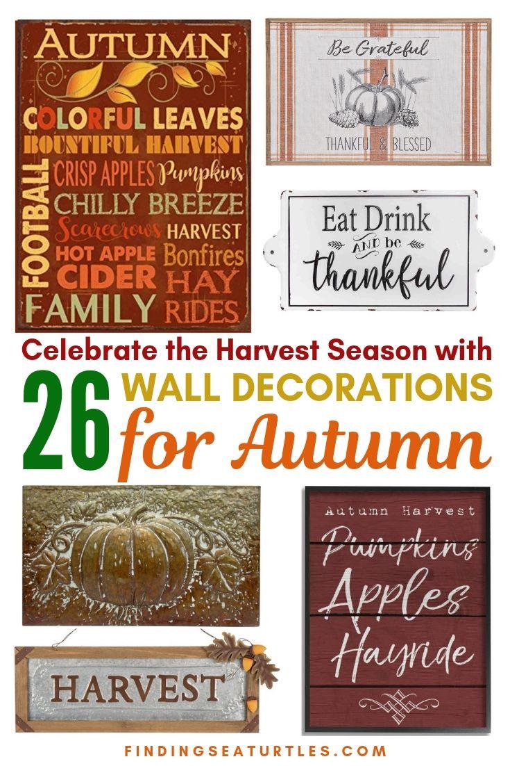 Celebrate The Harvest Season With 26 Wall Decorations For Autumn #Farmhouse #FallWallDecor #FarmhouseWallDecor #RusticDecor #CountryDecor #FallDecor #AutumnDecor #FallWallArt