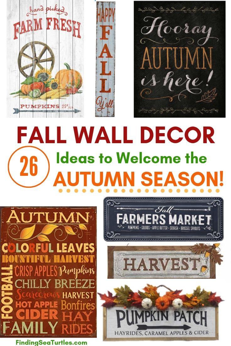 FALL WALL DECOR 26 Ideas To Welcome The AUTUMN SEASON! #Farmhouse #FallWallDecor #FarmhouseWallDecor #RusticDecor #CountryDecor #FallDecor #AutumnDecor #FallWallArt