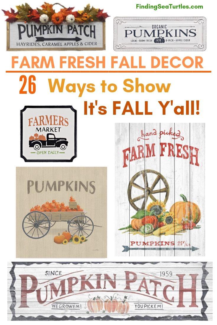 FARM FRESH FALL DECOR 26 Ways To Show It's FALL Y'all! #Farmhouse #FallWallDecor #FarmhouseWallDecor #RusticDecor #CountryDecor #FallDecor #AutumnDecor #FallWallArt