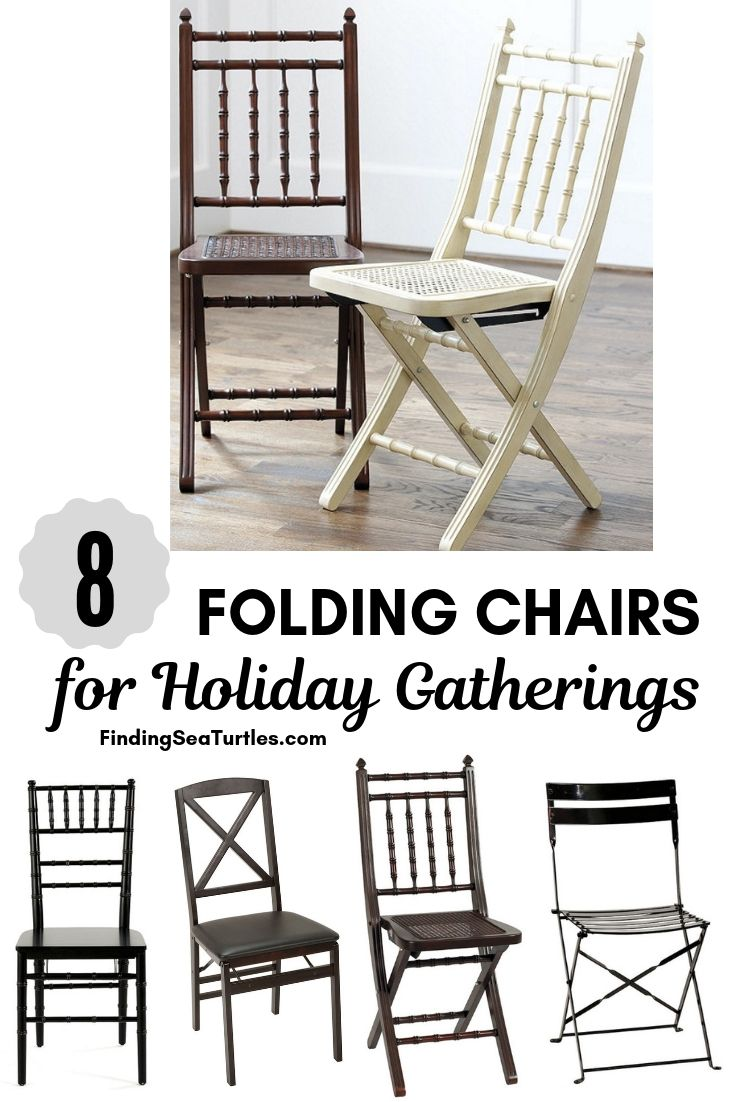 8 FOLDING CHAIRS For Holiday Gatherings #FoldingChairs #DinnerTime #FamilyDinners #HolidayMeals #Entertaining #Celebrations