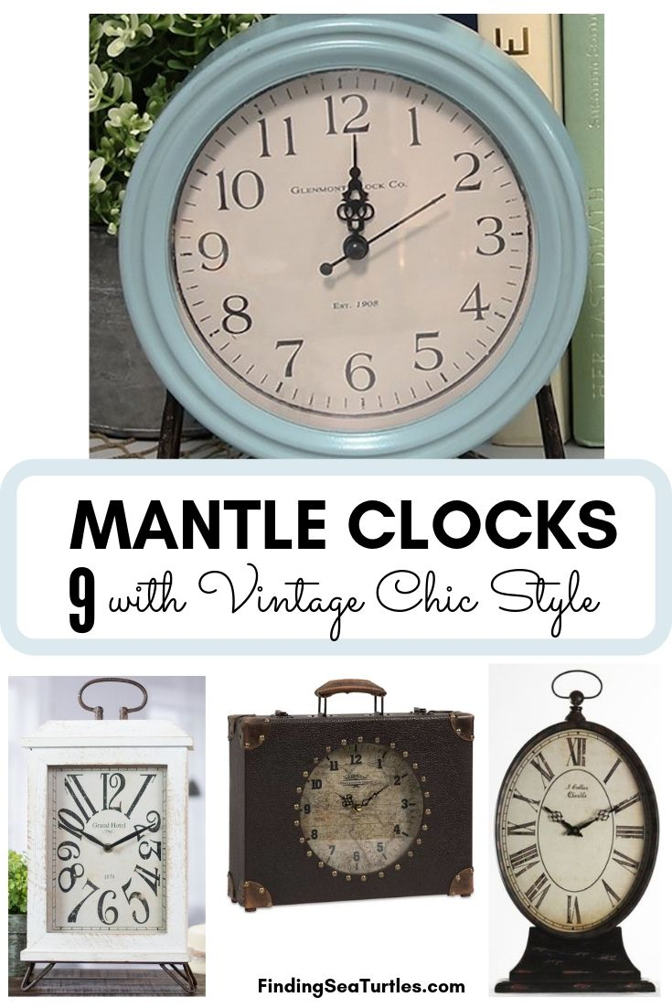 MANTLE CLOCKS 9 With Vintage Chic Style #Clocks #MantleClocks #Timepiece #TableTopDecor #Decor