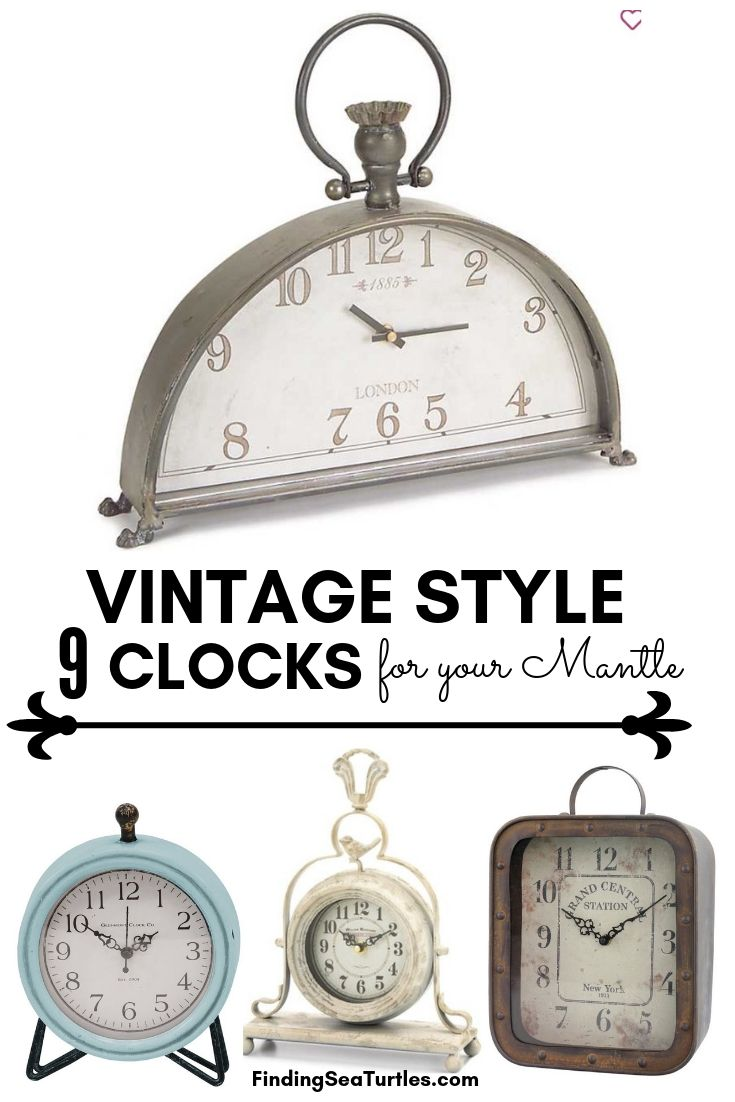 VINTAGE STYLE 9 CLOCKS For Your Mantle #Clocks #MantleClocks #Timepiece #TableTopDecor #Decor