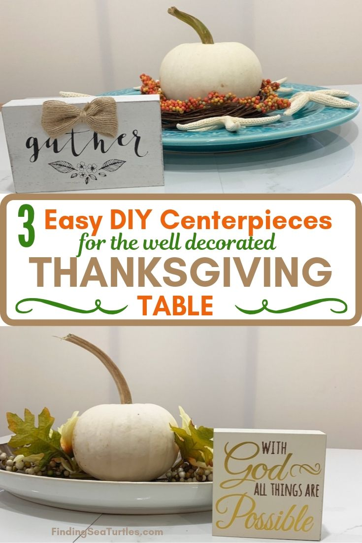 3 Easy DIY Centerpieces for the well decorated Thanksgiving Table #DIY #DIYDecor #ThanksgivingCenterpiece #FallCenterpiece #FallDecor #Thanksgiving #ThanksgivingTable #Centerpiece #AutumnCenterpiece