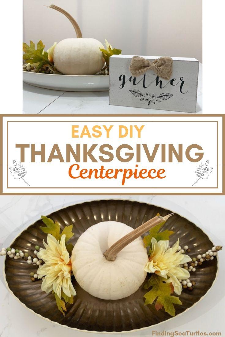 EASY DIY Thanksgiving Centerpiece #DIY #DIYDecor #ThanksgivingCenterpiece #FallCenterpiece #FallDecor #Thanksgiving #ThanksgivingTable #Centerpiece #AutumnCenterpiece