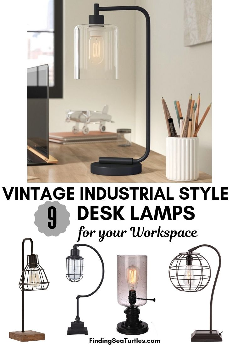 VINTAGE INDUSTRIAL STYLE 9 Desk Lamps for your Workspace #DeskLamps #OfficeLamps #HomeOffice #HomeOfficeDeskLamp #Decor #FarmhouseDecor #IndustrialDecor #WorkingMoms #WorkFromHome