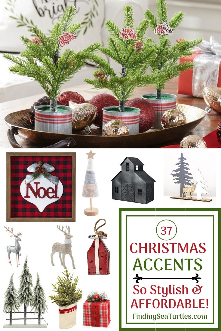 37 CHRISTMAS ACCENTS So Stylish and Affordable! #Decor #ChristmasDecor #AffordableChristmasDecor #Christmas #ChristmasAccents #AffordableDecor