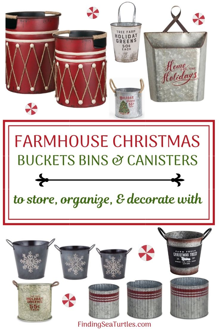 FARMHOUSE CHRISTMAS Bins Buckets Canisters to store organize decorate with #Decor #Organization #ChristmasDecor #FarmhouseDecor #FarmhouseBuckets #FarmhouseChristmas #Containers #ChristmasBuckets #ChristmasBins