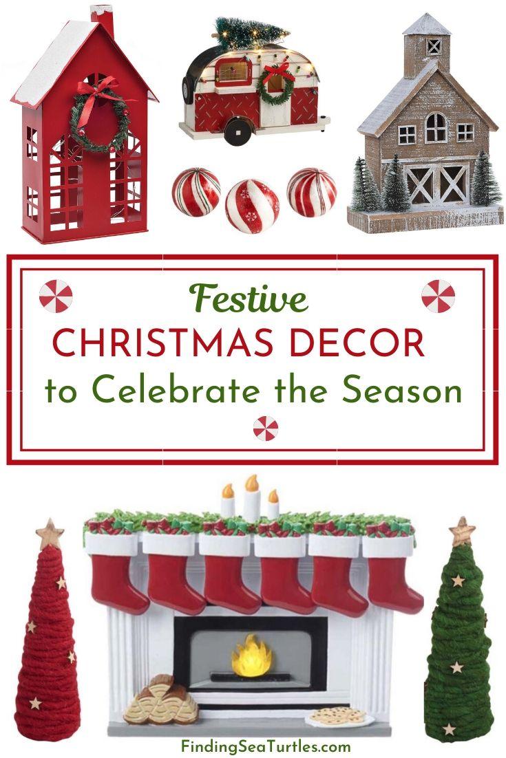 FESTIVE CHRISTMAS DECOR to Celebrate the Season #Decor #Christmas #ChristmasDecor #HomeDecor #ChristmasHomeDecor #HolidayDecor
