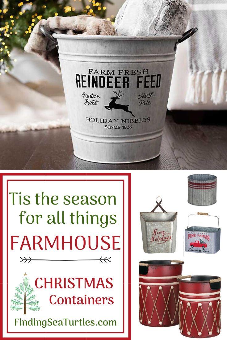 Tis the Season for all things FARMHOUSE Christmas containers #Decor #Organization #ChristmasDecor #FarmhouseDecor #FarmhouseBuckets #FarmhouseChristmas #Containers #ChristmasBuckets #ChristmasBins