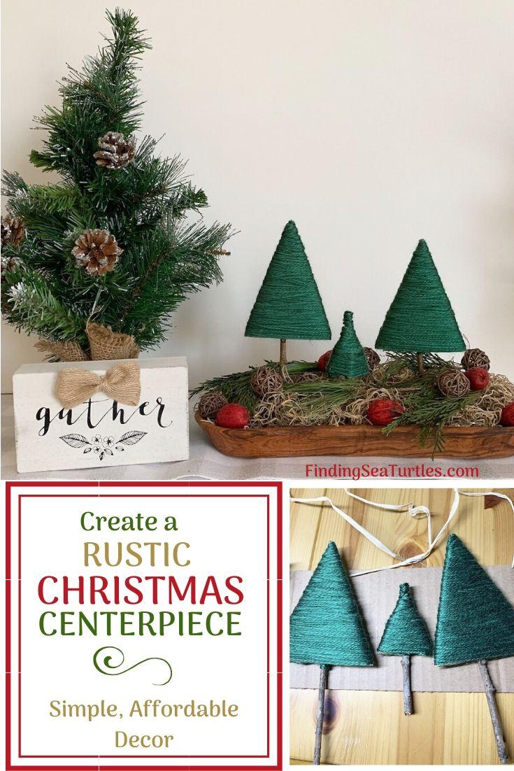 Create a RUSTIC CHRISTMAS CENTERPIECE Simple Affordable Decor #DIY #DIYChristmasCenterpiece #ChristmasDecor #ChristmasTableTop #DIYChristmasProject #RusticDecor #ChristmasCenterpiece