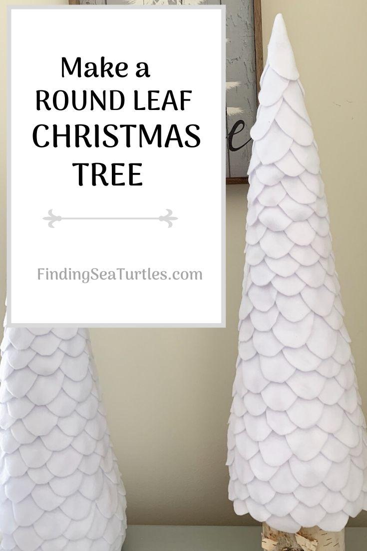 Make a Round Leaf Christmas Tree #DIY #DIYChristmasTree #Christmas #ChristmasDecor #ChristmasTableTop #DIYChristmasProject #ChristmasTrees