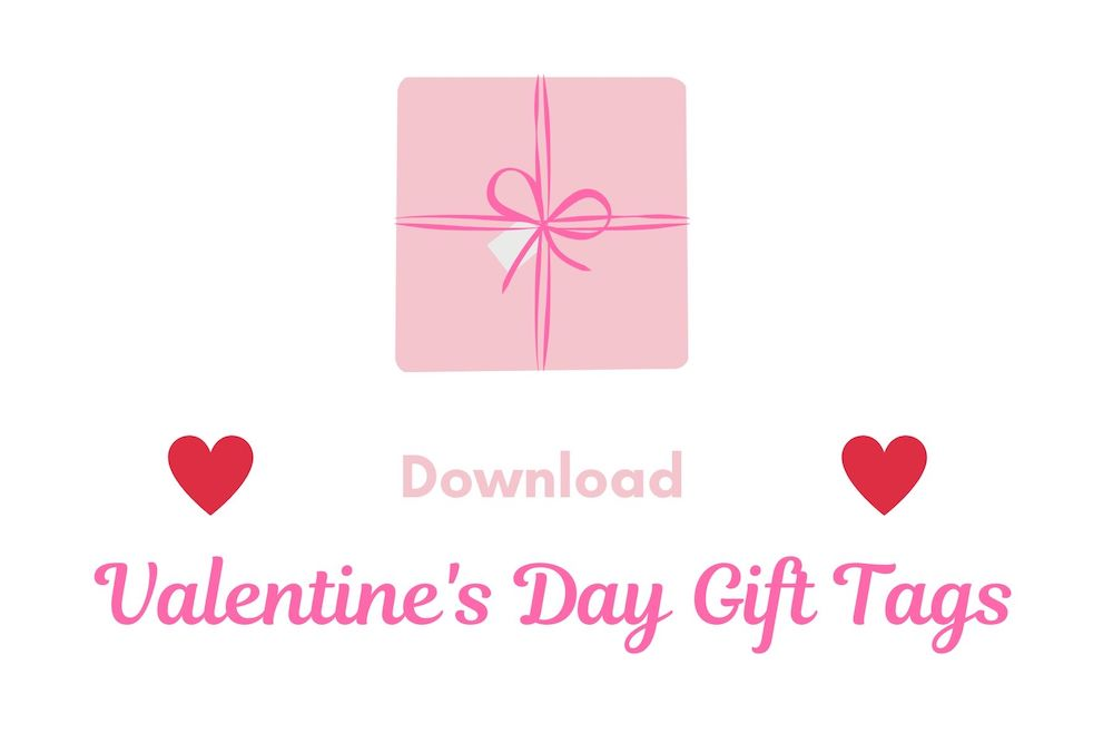 Download Valentine's Day Gift Tags #ValentinesDay #ValentineGifts #DIY #GiftTags