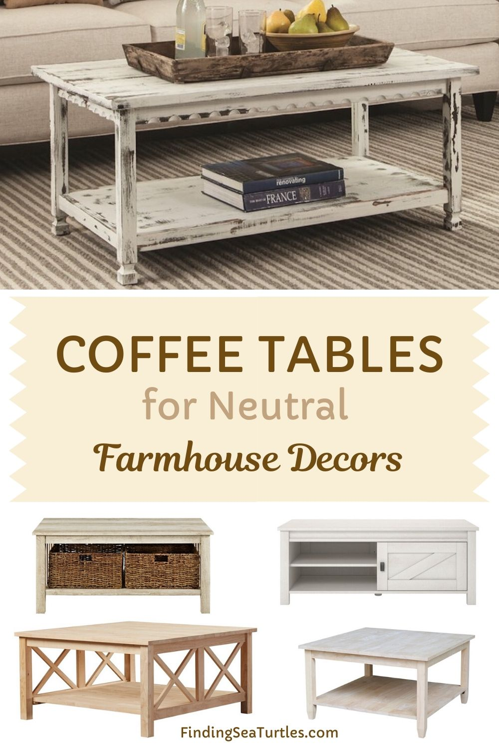 COFFEE TABLES for Neutral Farmhouse Decors #Farmhouse #FarmhouseDecor #Decor #CountryStyleDecor #CoffeeTables #CountryDecor #AffordableFarmhouse