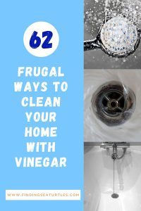 62 Frugal Ways to Clean your Home with Vinegar #CleanHome #Cleaning #HouseCleaning #HouseKeeping #Vinegar #CleaningwithVinegar #SaveMoney #SaveTime #BudgetFriendly #NonToxic
