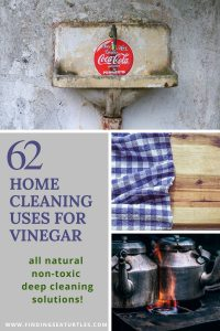 62 Home Cleaning Uses for Vinegar all natural non-toxic deep cleaning solutions #CleanHome #Cleaning #HouseCleaning #HouseKeeping #Vinegar #CleaningwithVinegar #SaveMoney #SaveTime #BudgetFriendly #NonToxic