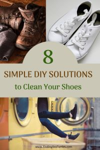 8 Simple DIY Solutions to Clean Your Shoes #ShoeCleaning #CleanShoes #Cleaning #OdorFreeShoes #DIY #SaveMoney #NonToxic #SimpleCleaning