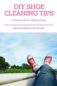 DIY Shoe Cleaning Tips An easy guide for cleaning shoes #ShoeCleaning #CleanShoes #Cleaning #OdorFreeShoes #DIY #SaveMoney #NonToxic #SimpleCleaning