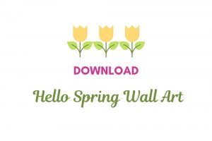 Download Hello Spring 2020 Wall Art