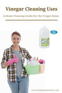 Vinegar Cleaning Uses A home cleaning guide for the Frugal Home #CleanHome #Cleaning #HouseCleaning #HouseKeeping #Vinegar #CleaningwithVinegar #SaveMoney #SaveTime #BudgetFriendly #NonToxic