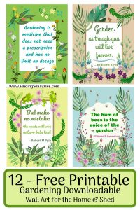 12 Free Printable Gardening Downloadable Wall Art for Home shed #Gardening #GardenQuotes #GardeningPrintables #Printables #GardeningWallArt #DIY #WallArt #DIYDecor