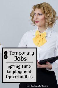 8 Temporary Jobs Spring Time Employment Opportunities #MakeMoney #TemporaryWork #SeasonalWork #JobOpportunities #PartTimeWork