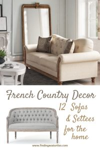 French Country Decor 12 Sofas Settees for the home #FrenchCountry #FrenchCountryDecor #Decor #CountryStyleDecor #FrenchCountrySofas #FrenchDecor #Sofas