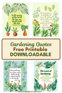 Gardening Quotes Free Printable Downloadable #Gardening #GardenQuotes #GardeningPrintables #Printables #GardeningWallArt #DIY #WallArt #DIYDecor